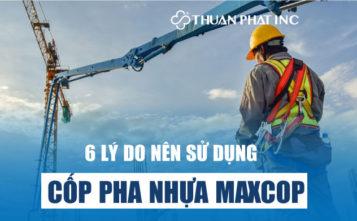 6 lí do nên sử dụng cốp pha nhựa Thuận Phát