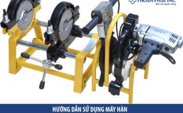 hướng dẫn sử dụng máy hàn ống HDPE