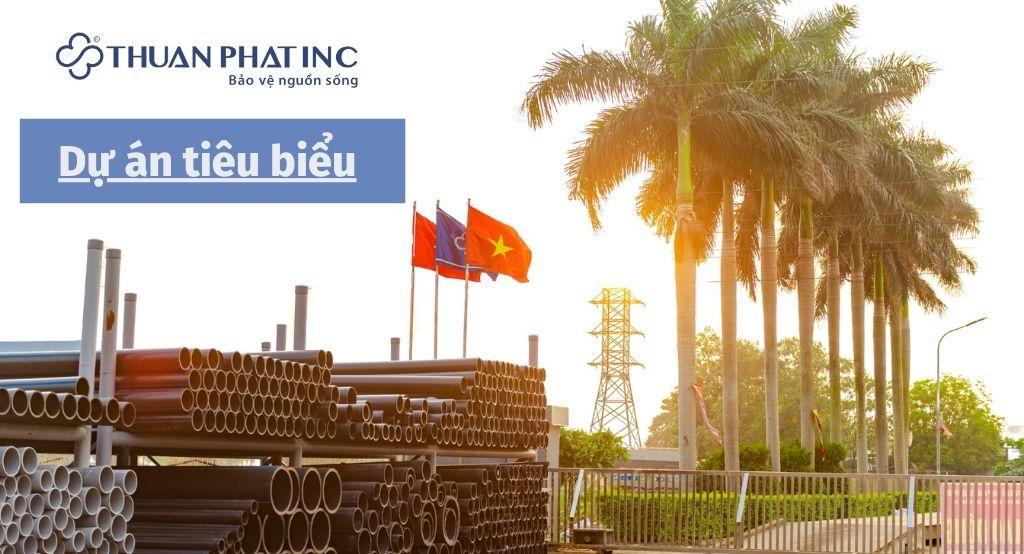 dự án tiêu biểu ống nhựa Thuận Phát