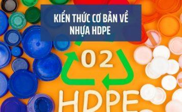 Kiến thức cơ bản cần biết về nhựa HDPE