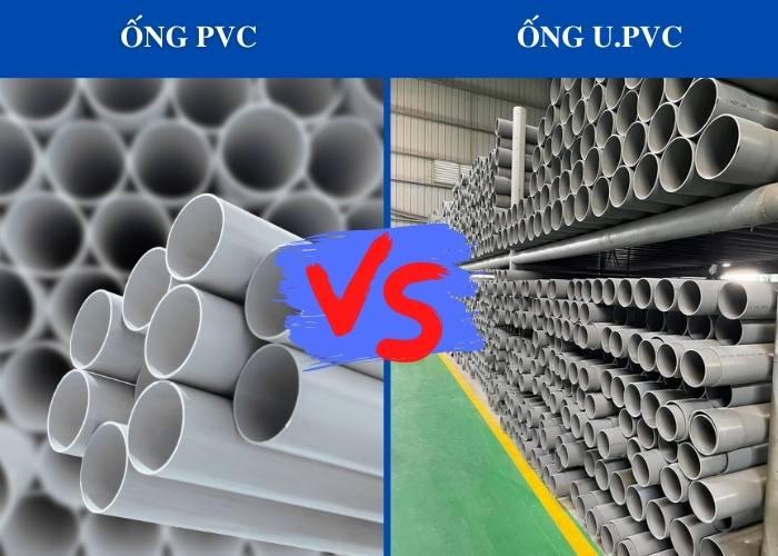 so sánh ống pvc và u.pvc